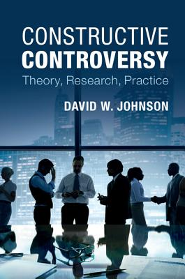 Image for Constructive Controversy: Theory, Research, Practice