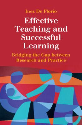 Image for Effective Teaching and Successful Learning: Bridging the Gap between Research and Practice