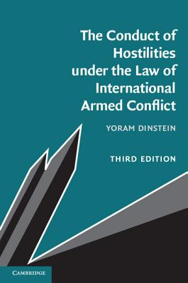 The Conduct of Hostilities under the Law of International Armed Conflict