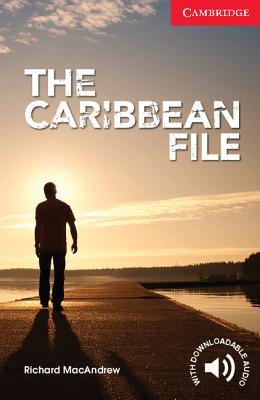 Image for Caribbean File, The: Cambridge English Readers Starter Level  Beginner/Elementary Paperback