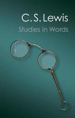 Image for Studies in Words (Canto Classics)