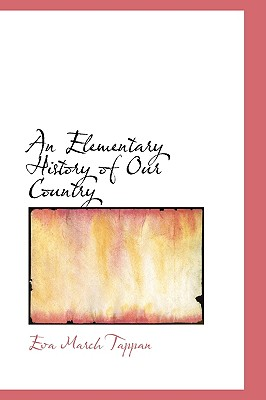 An Elementary History of Our Country, Tappan, Eva March