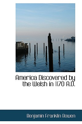 Image for America Discovered by the Welsh in 1170 A.D.