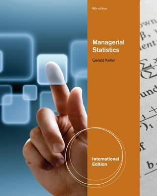 Managerial Statistics 9th Edition, Gerald Keller