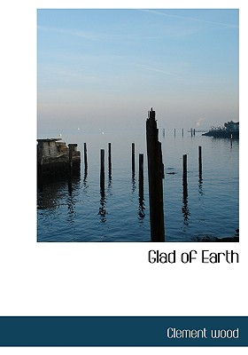 Image for Glad of Earth