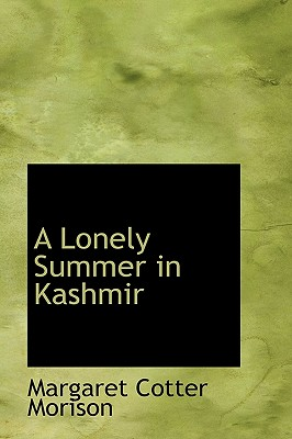 Image for A Lonely Summer in Kashmir