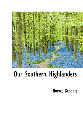 Image for Our Southern Highlanders