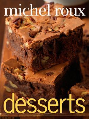 """Desserts, """"Roux, Michel"""""""