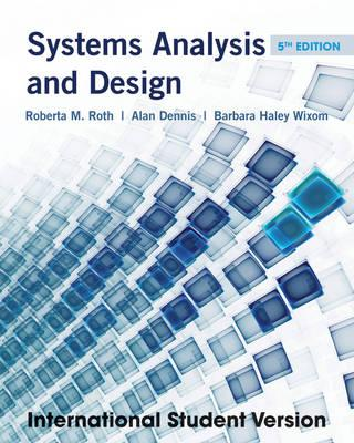 Systems Analysis and Design 5th Edition, Alan Dennis (Author)