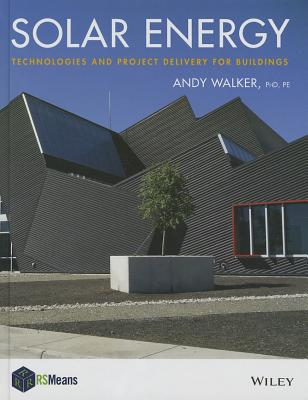 Image for Solar Energy: Technologies and Project Delivery for Buildings