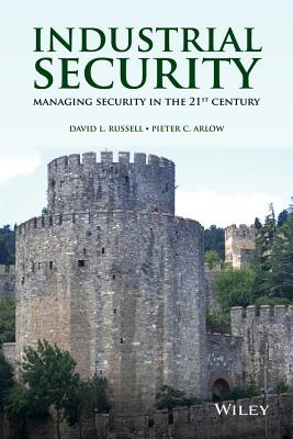Image for Industrial Security: Managing Security in the 21st Century