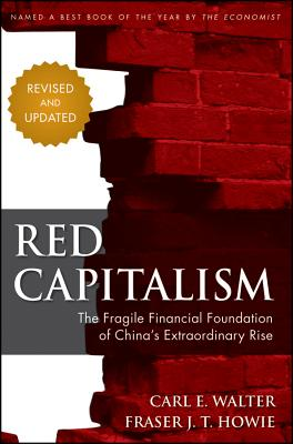 Image for Red Capitalism: The Fragile Financial Foundation of China's Extraordinary Rise