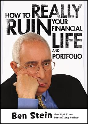 Image for How To Really Ruin Your Financial Life and Portfolio