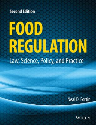 Image for Food Regulation: Law, Science, Policy, and Practice