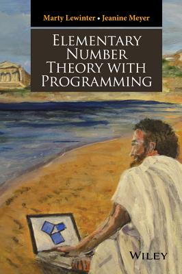 Elementary Number Theory with Programming, Lewinter, Marty; Meyer, Jeanine