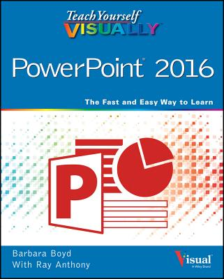 Image for Teach Yourself VISUALLY PowerPoint 2016 (Teach Yourself VISUALLY (Tech))
