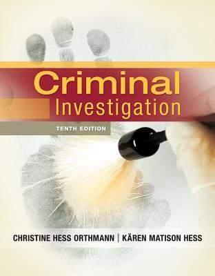 Criminal Investigation, Christine Hess Orthmann, Kären M. Hess