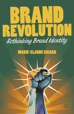 Image for Brand Revolution: Rethinking Brand Identity