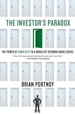 Image for The Investor's Paradox: The Power of Simplicity in a World of Overwhelming Choice