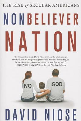Image for Nonbeliever Nation: The Rise of Secular Americans