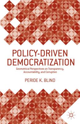 Image for Policy-Driven Democratization: Geometrical Perspectives on Transparency, Accountability, and Corruption