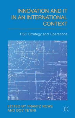 Image for Innovation and IT in an International Context: R&D strategy and operations