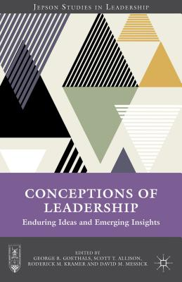 Image for Conceptions of Leadership: Enduring Ideas and Emerging Insights (Jepson Studies in Leadership)