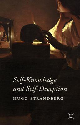Self-Knowledge and Self-Deception, Strandberg, Hugo
