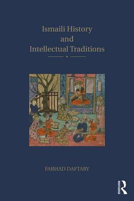 Ismaili History and Intellectual Traditions, Daftary, Farhad