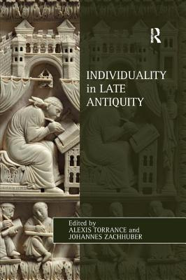 Image for Individuality in Late Antiquity (Studies in Philosophy and Theology in Late Antiquity)