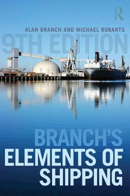Branch's Elements of Shipping, Branch, Alan Edward; Robarts, Michael