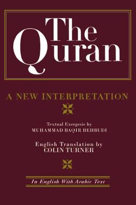 Image for The Quran: A New Interpretation: In English with Arabic Text