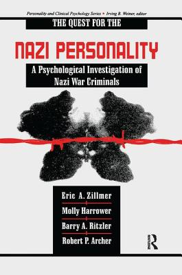 Image for The Quest for the Nazi Personality: A Psychological Investigation of Nazi War Criminals