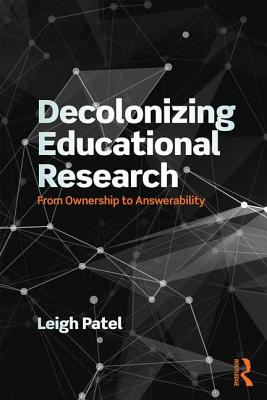 Image for Decolonizing Educational Research (Series in Critical Narrative)