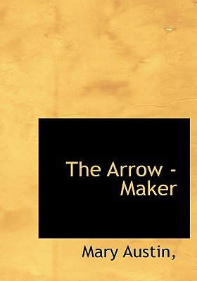 Image for The Arrow -Maker