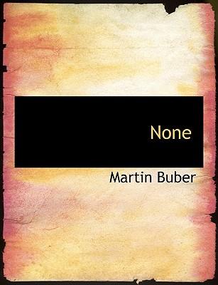 None (German Edition), Buber, Martin