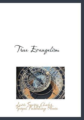 True Evangelism, Chafer, Lewis Sperry
