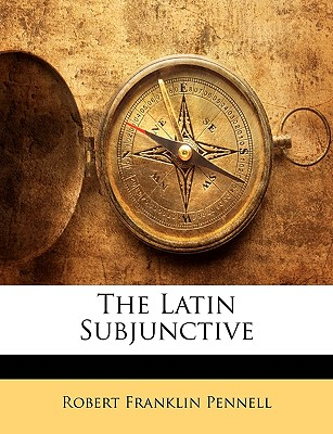 Image for The Latin Subjunctive