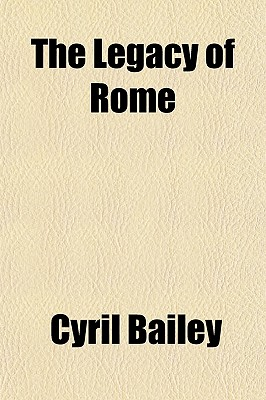 The Legacy of Rome, Bailey, Cyril