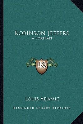 Image for Robinson Jeffers: A Portrait