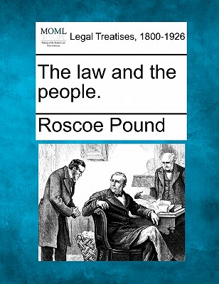 The law and the people., Pound, Roscoe