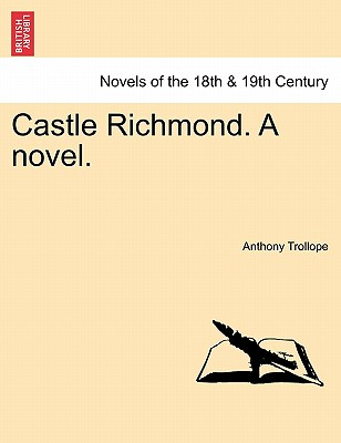 Image for Castle Richmond. A novel. Vol. I.