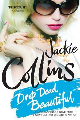 Drop Dead Beautiful (Lucky Santangelo), COLLINS, Jackie