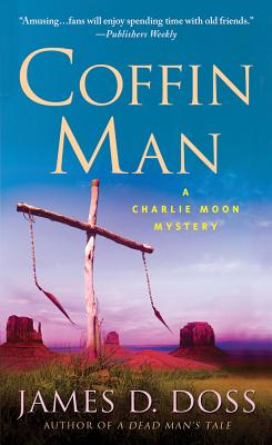 Image for Coffin Man: A Charlie Moon Mystery (Charlie Moon Mysteries)