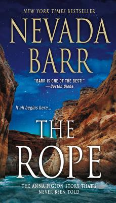 The Rope (Anna Pigeon Mysteries), Nevada Barr