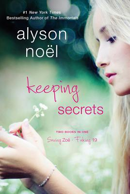 Image for Keeping Secrets (Saving Zoe/Faking 19)