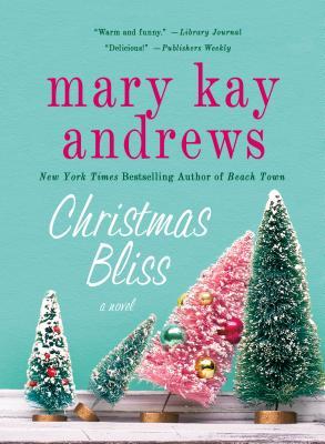Image for Christmas Bliss: A Novel