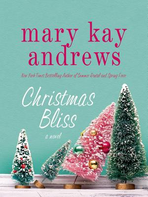Image for Christmas Bliss: A Novel