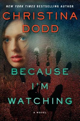 Image for Because I'm Watching: A Novel (The Virtue Falls Series)