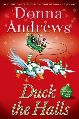 Duck the Halls: A Meg Langslow Mystery, Donna Andrews